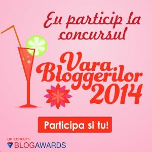 Participă la campania Vara Bloggerilor- 27 Iunie – 24August