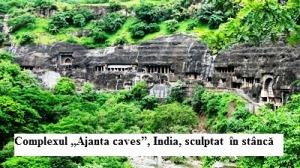 """Complexul """"Ajanta caves"""", India, sculptat  în stâncă"""