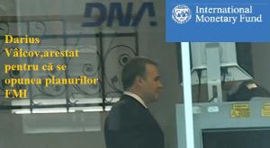 Dictatul FMI,Valcov laPuscarie